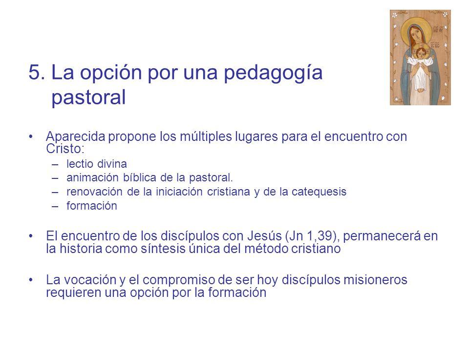5. La opción por una pedagogía pastoral