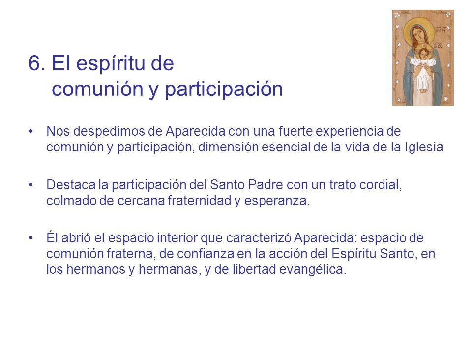 6. El espíritu de comunión y participación
