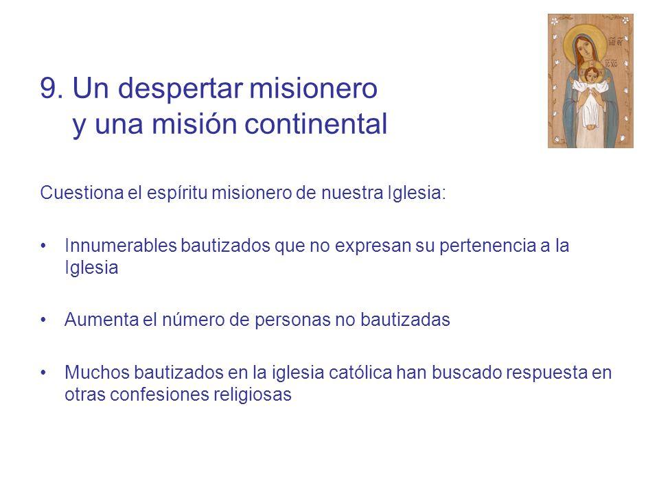 9. Un despertar misionero y una misión continental