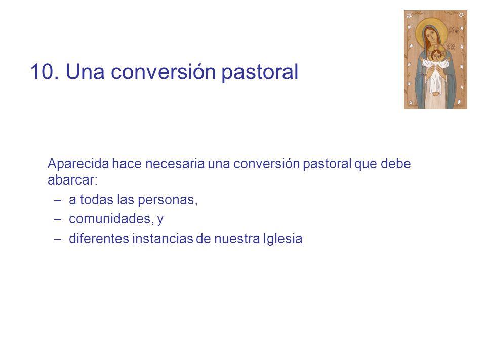 10. Una conversión pastoral