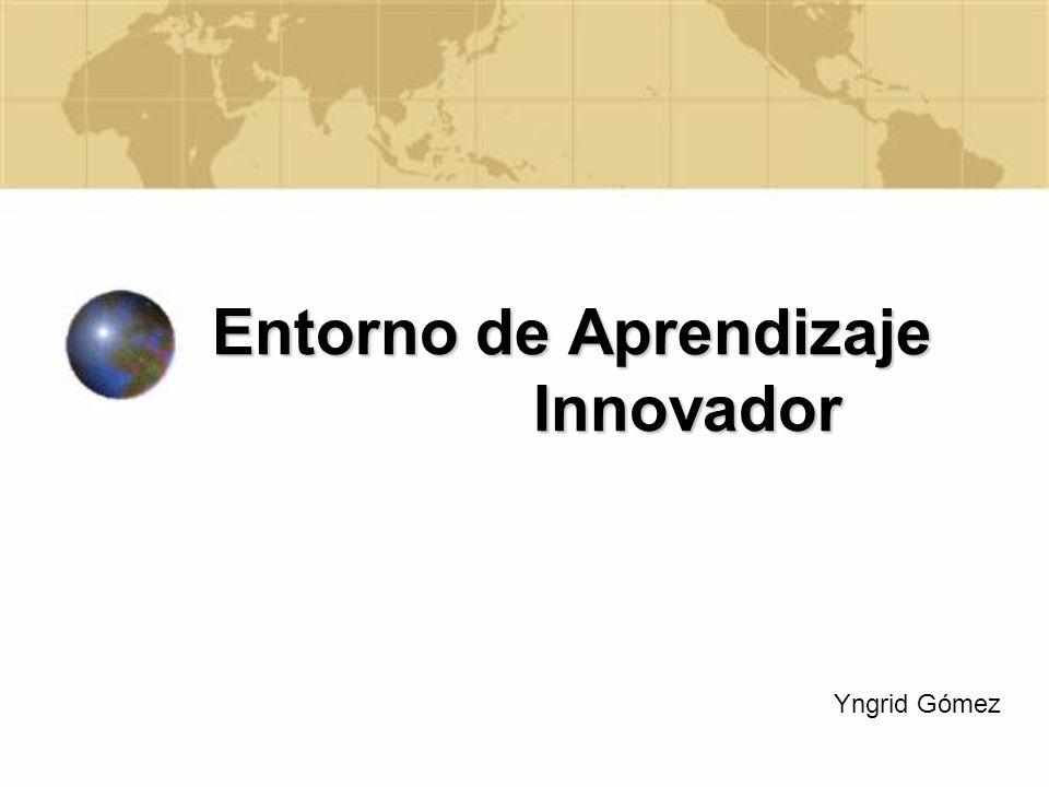 Entorno de Aprendizaje Innovador