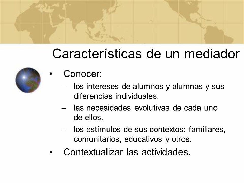 Características de un mediador