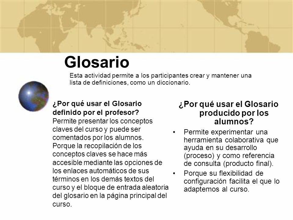 ¿Por qué usar el Glosario producido por los alumnos