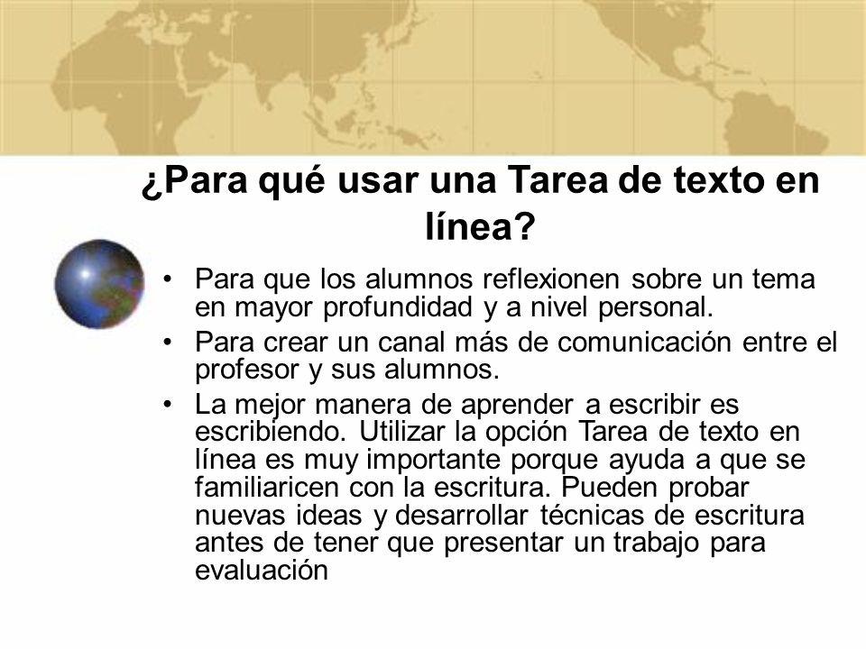 ¿Para qué usar una Tarea de texto en línea