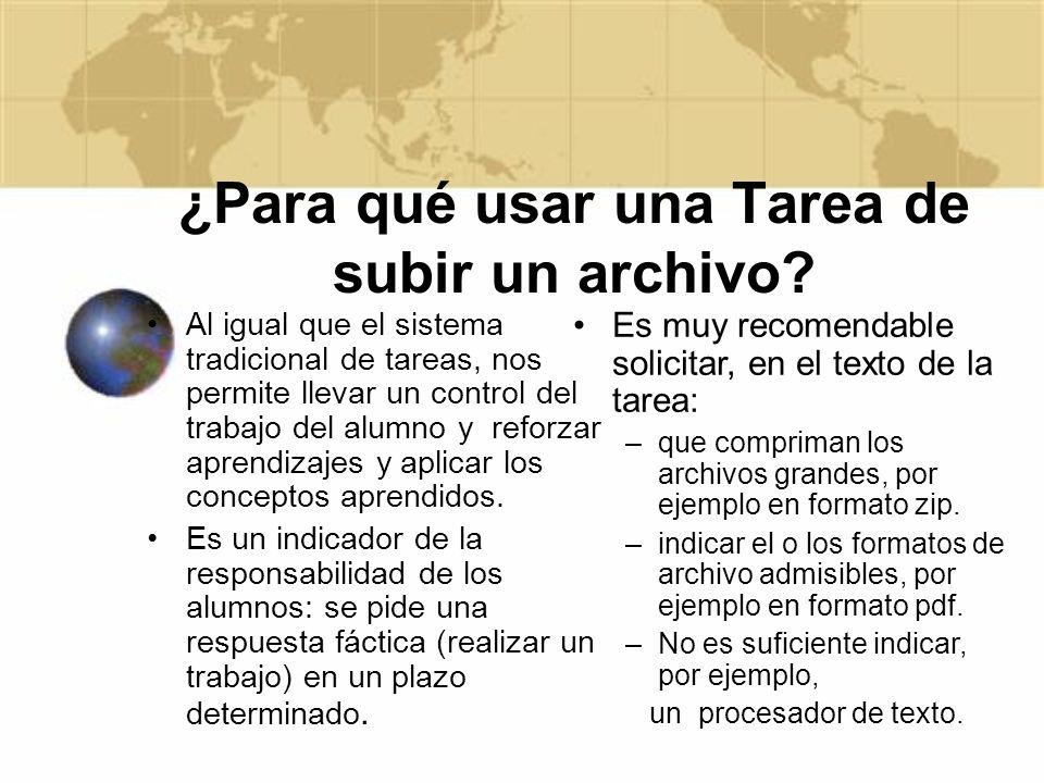 ¿Para qué usar una Tarea de subir un archivo