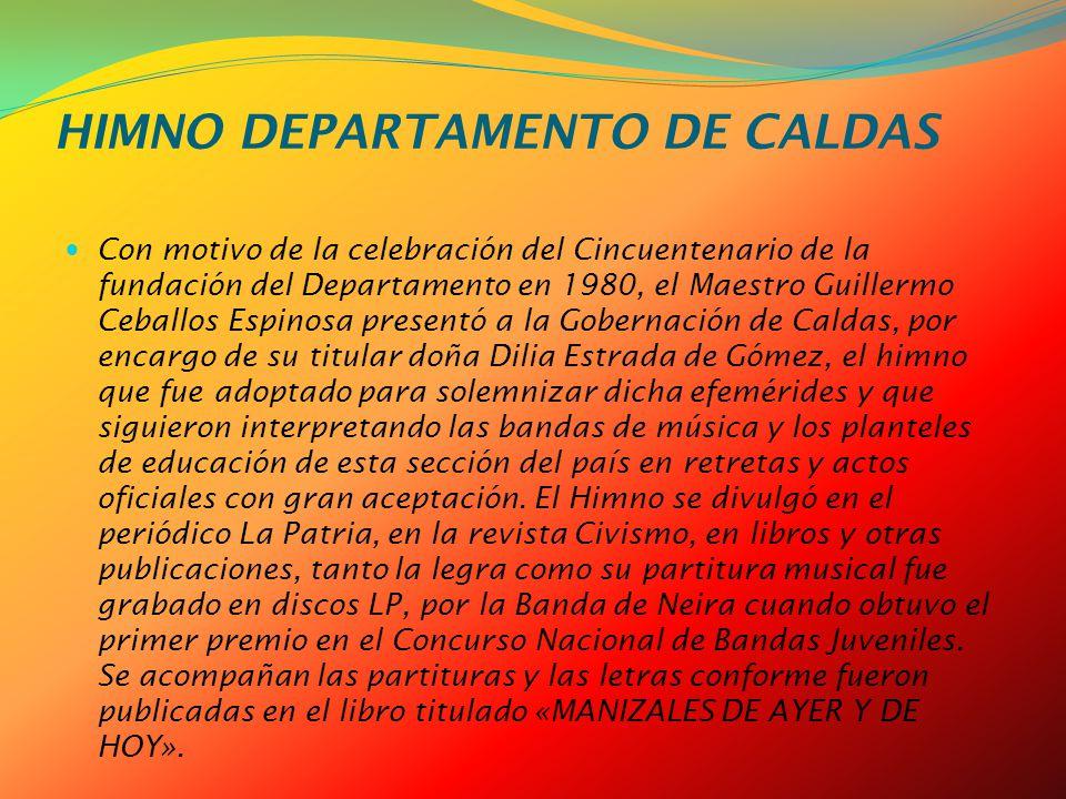 HIMNO DEPARTAMENTO DE CALDAS