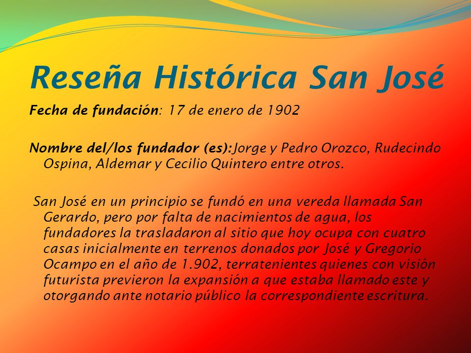 Reseña Histórica San José