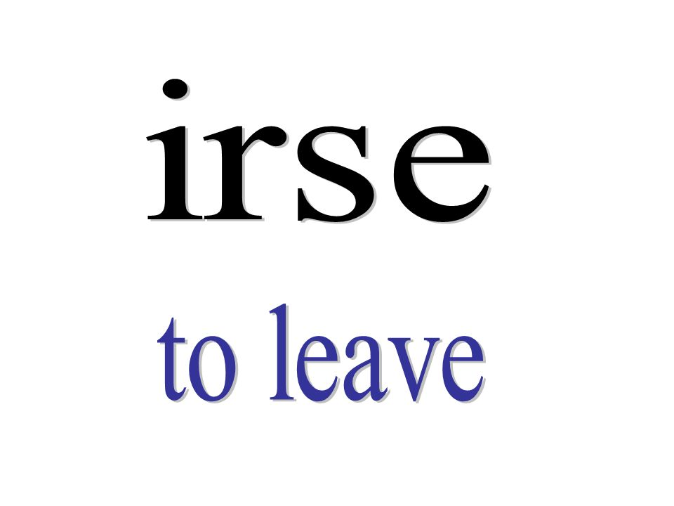 irse to leave