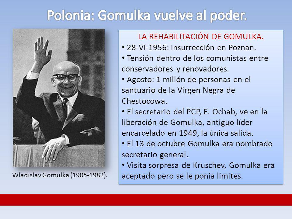 Polonia: Gomulka vuelve al poder.
