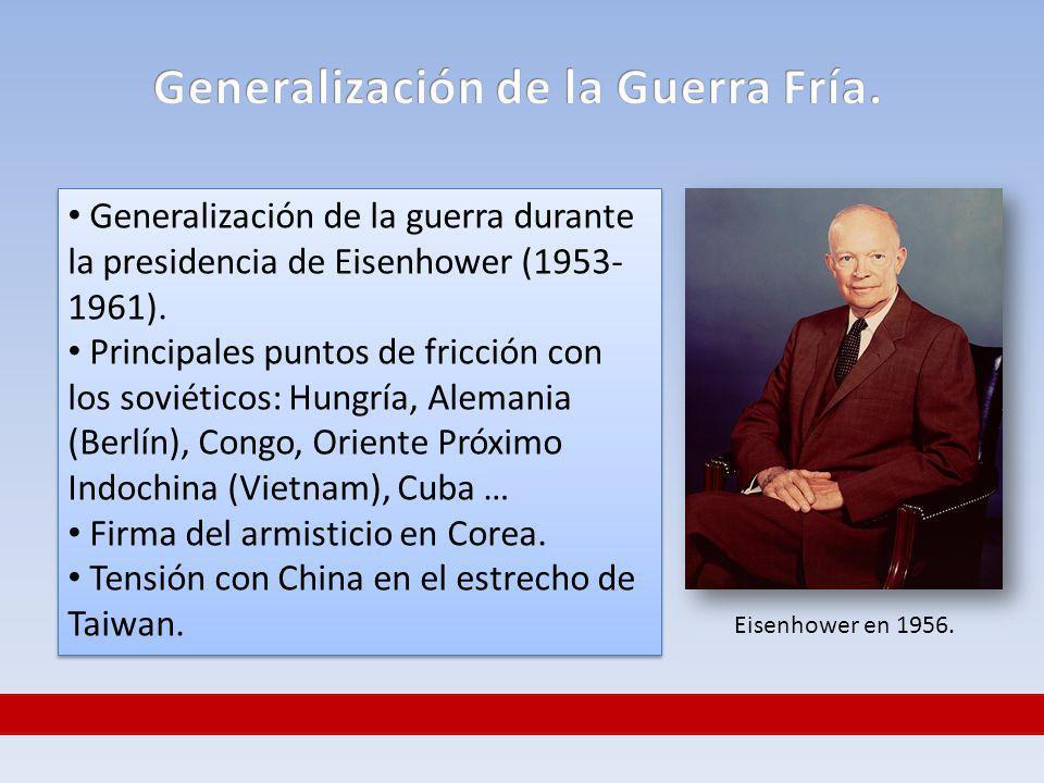 Generalización de la Guerra Fría.
