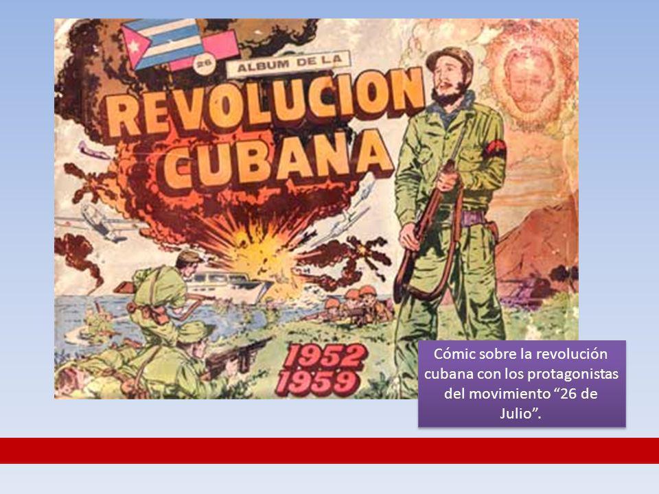 Cómic sobre la revolución cubana con los protagonistas del movimiento 26 de Julio .