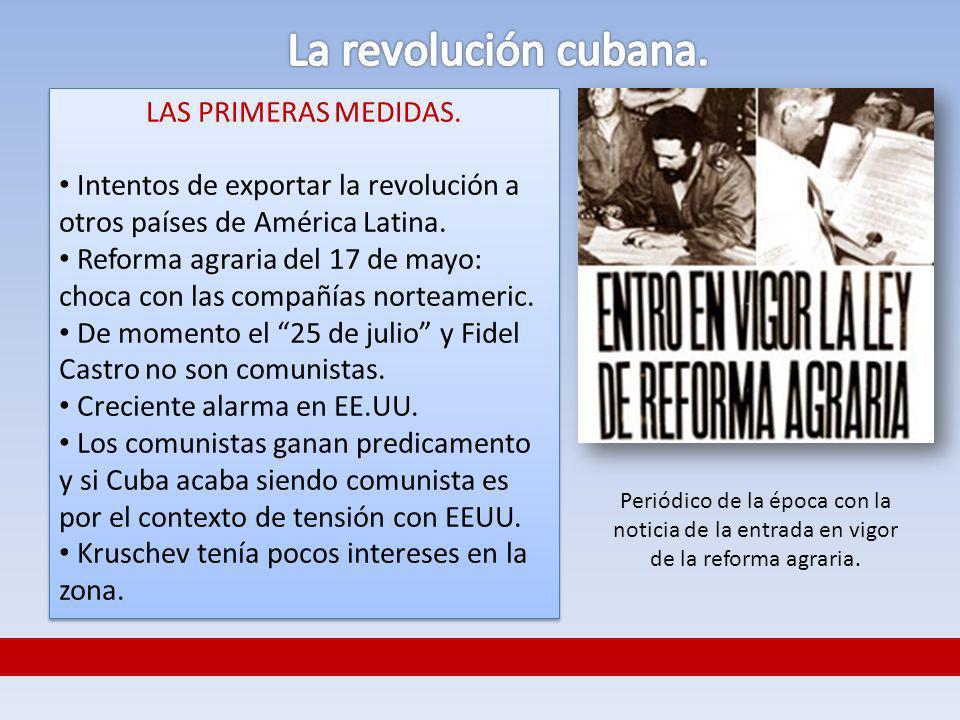 La revolución cubana. LAS PRIMERAS MEDIDAS.