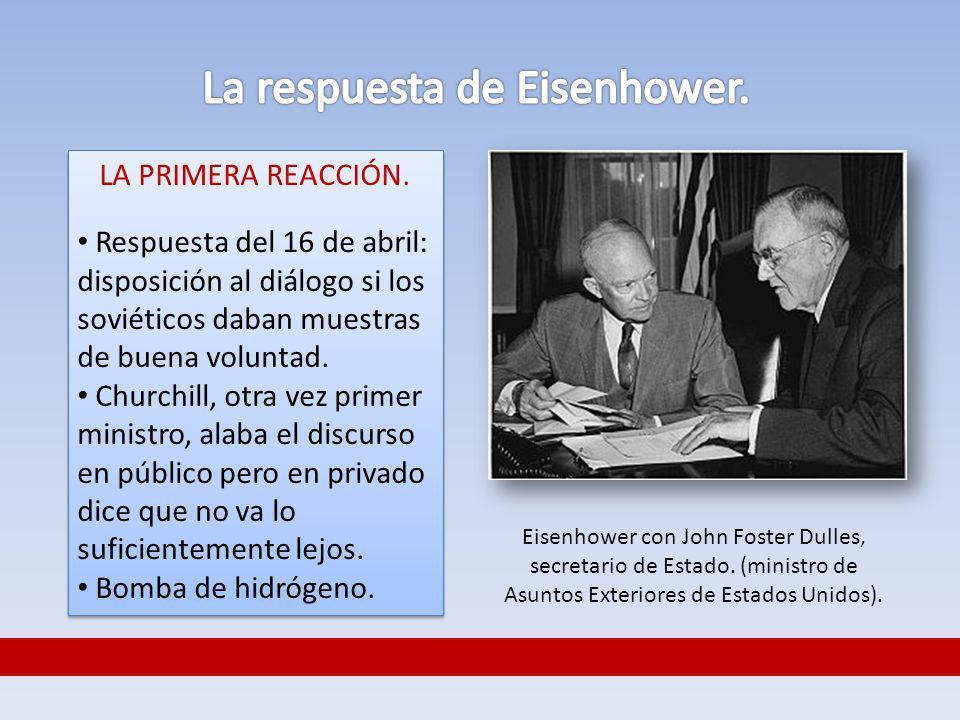 La respuesta de Eisenhower.