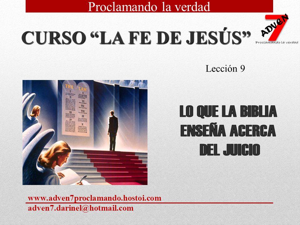CURSO LA FE DE JESÚS LO QUE LA BIBLIA ENSEÑA ACERCA DEL JUICIO
