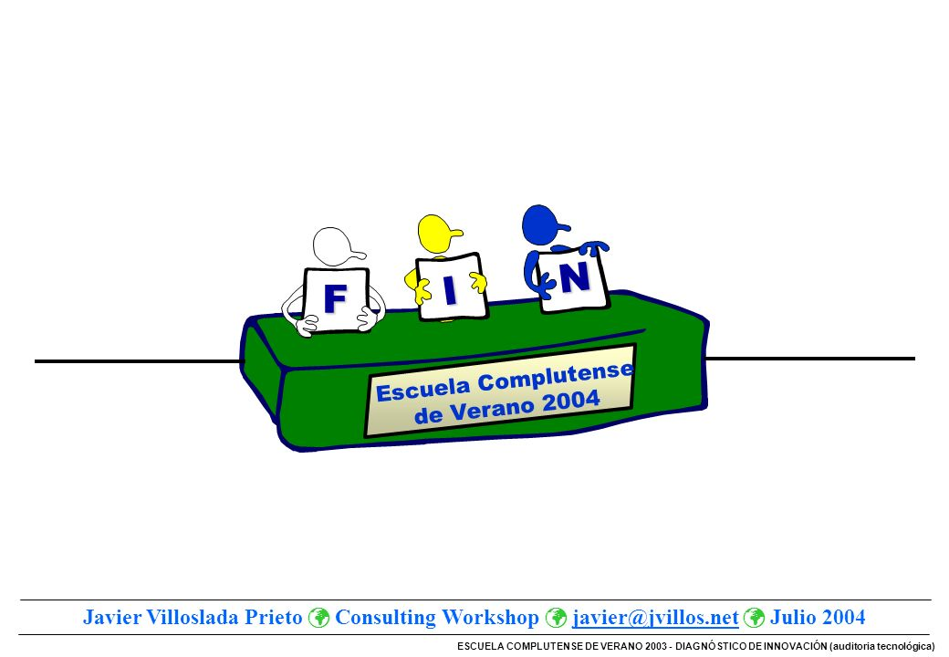 N I F Escuela Complutense de Verano 2004