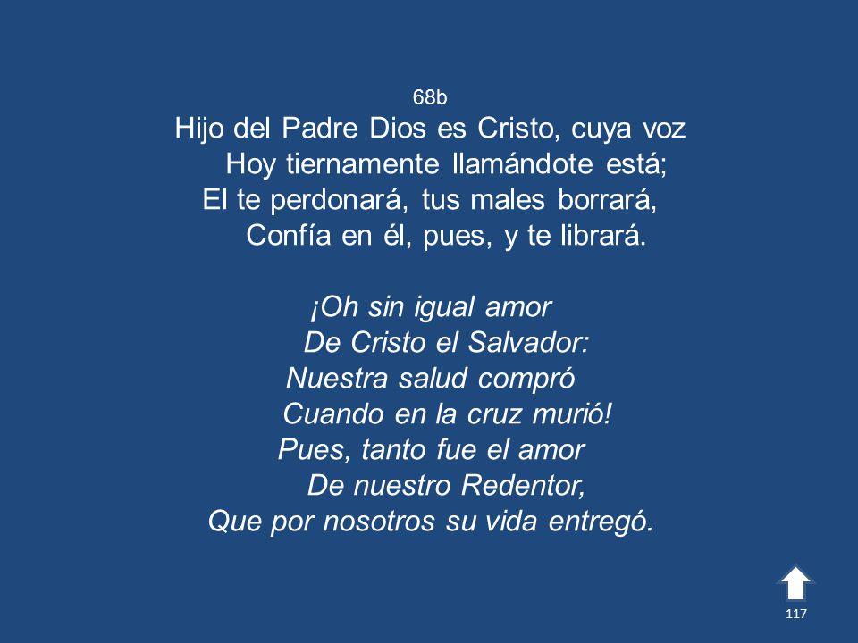 Hijo del Padre Dios es Cristo, cuya voz