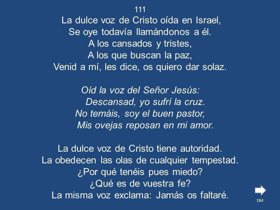 La dulce voz de Cristo oída en Israel,