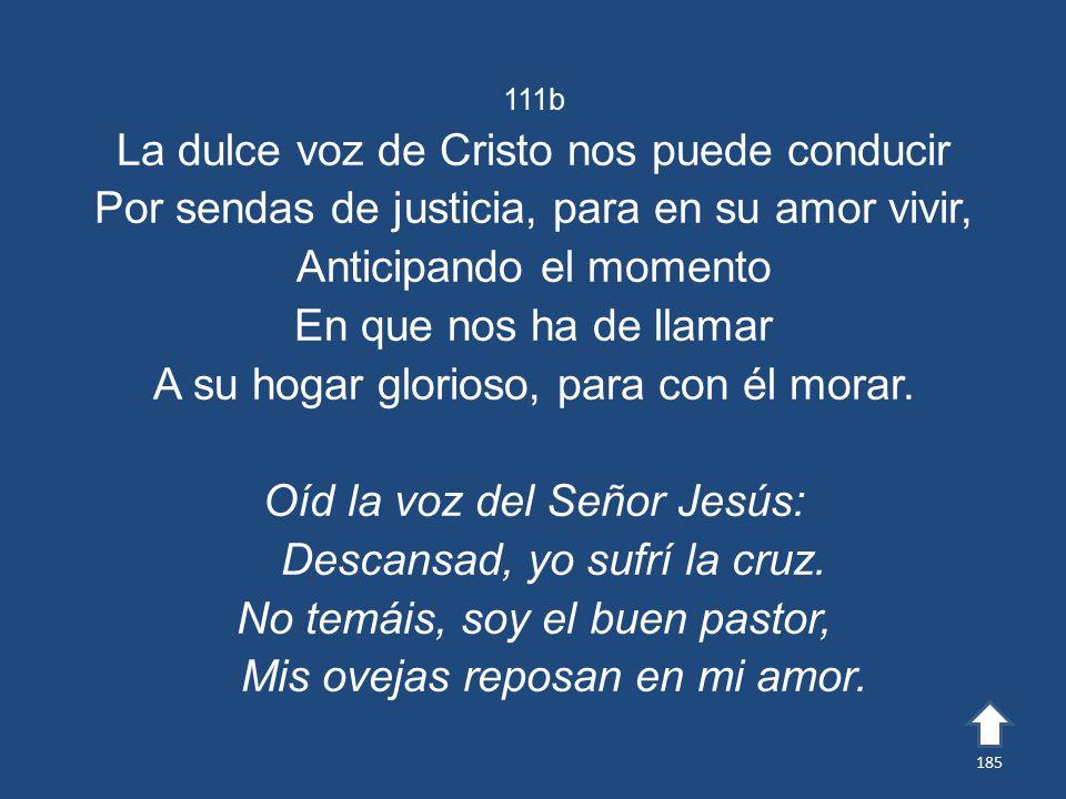 La dulce voz de Cristo nos puede conducir