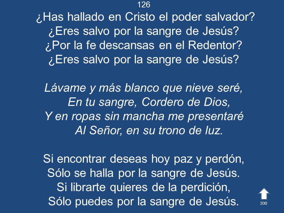 ¿Has hallado en Cristo el poder salvador