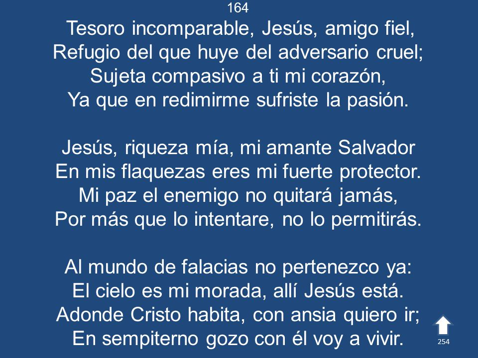 Tesoro incomparable, Jesús, amigo fiel,