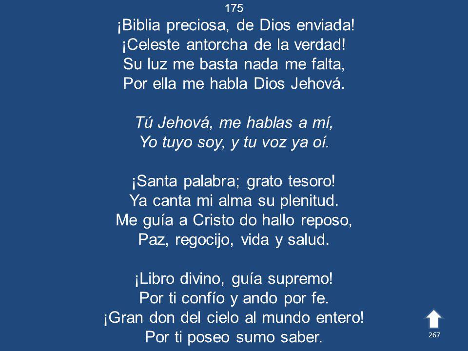 ¡Biblia preciosa, de Dios enviada! ¡Celeste antorcha de la verdad!