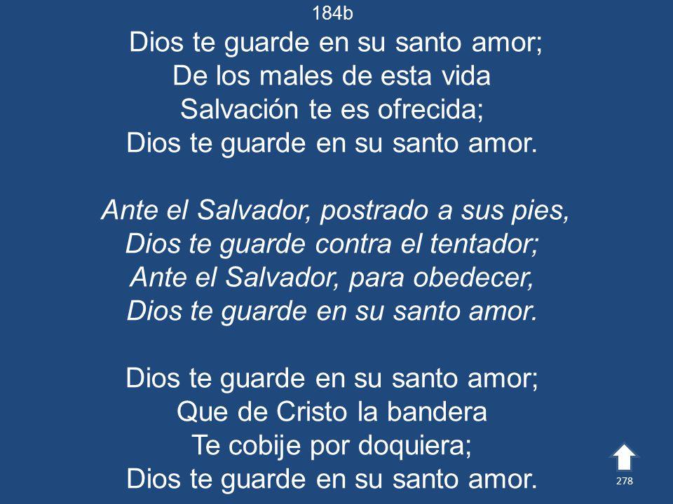 Dios te guarde en su santo amor; De los males de esta vida