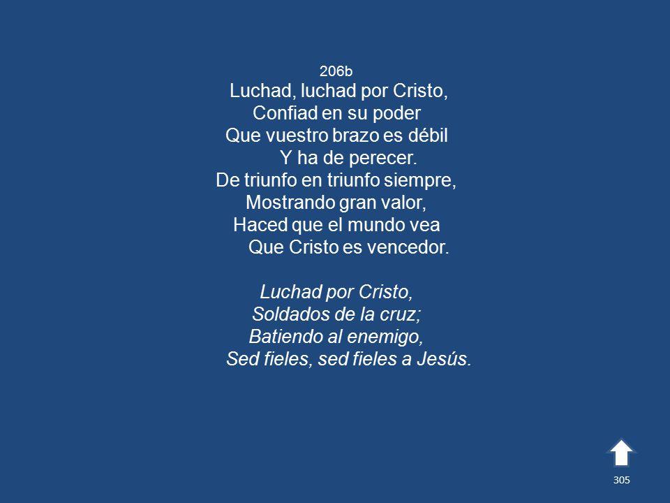 Luchad, luchad por Cristo, Confiad en su poder