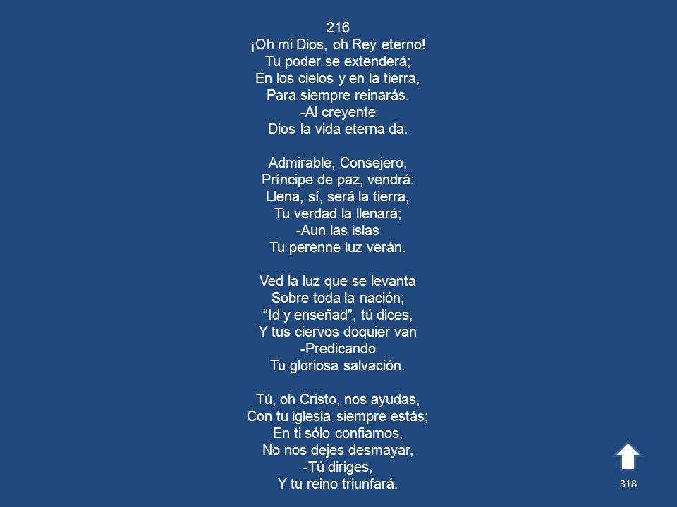 216 ¡Oh mi Dios, oh Rey eterno