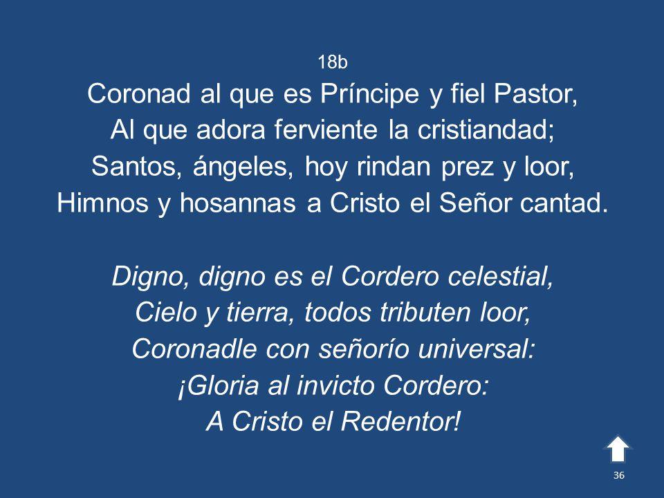 Coronad al que es Príncipe y fiel Pastor,