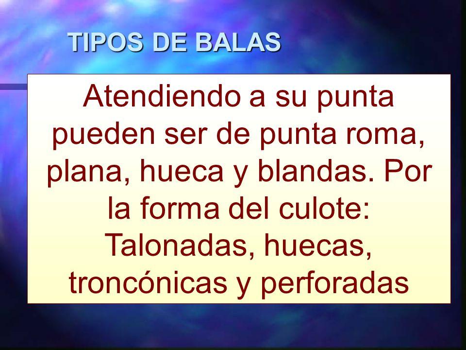 TIPOS DE BALAS