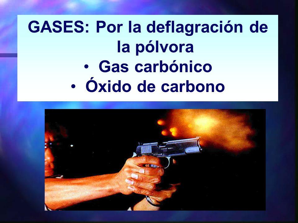 GASES: Por la deflagración de la pólvora