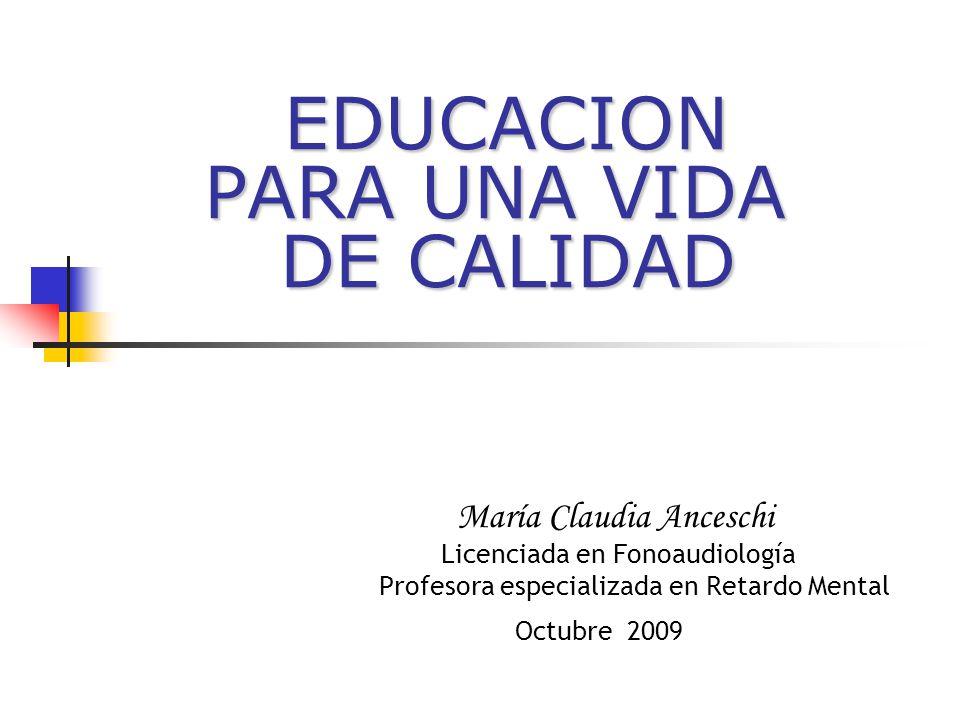 EDUCACION PARA UNA VIDA DE CALIDAD