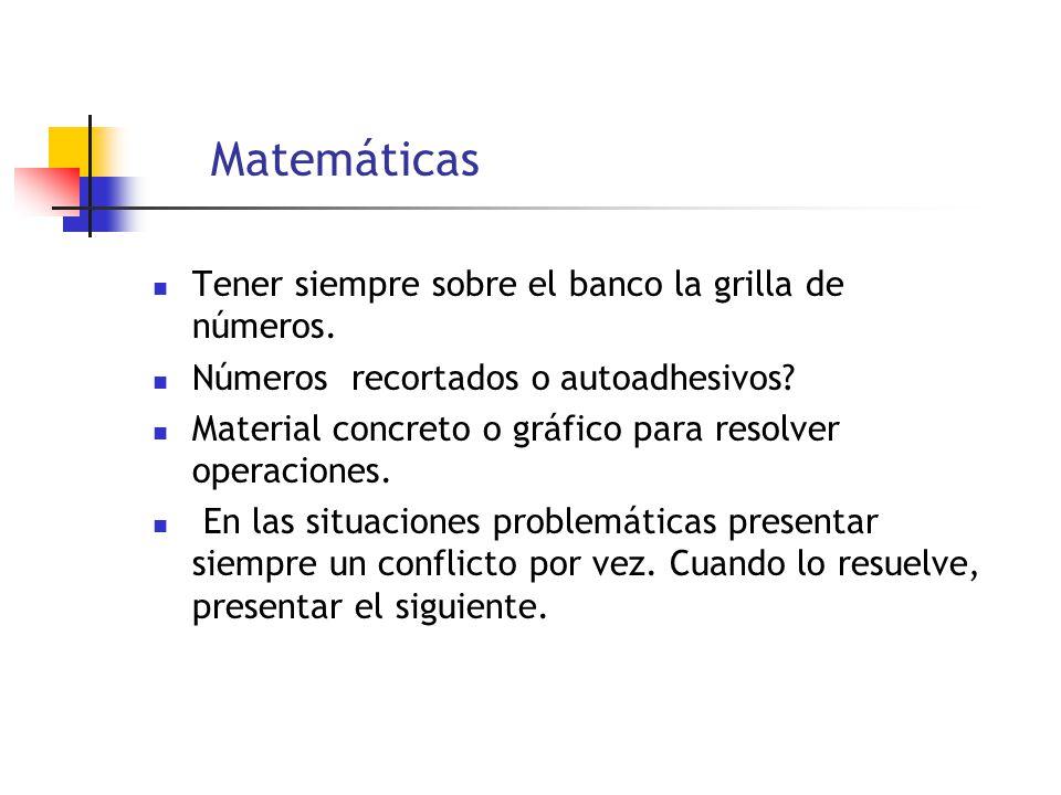 Matemáticas Tener siempre sobre el banco la grilla de números.