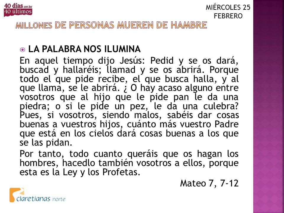 MILLONES DE PERSONAS MUEREN DE HAMBRE