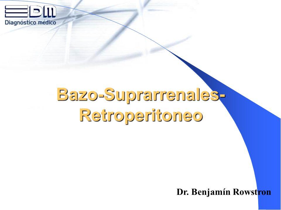 Bazo-Suprarrenales-Retroperitoneo