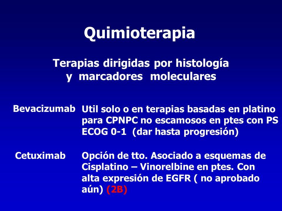 Terapias dirigidas por histología y marcadores moleculares