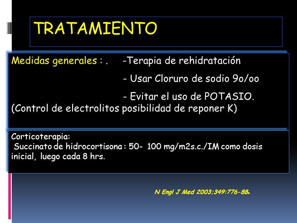 TRATAMIENTO Medidas generales : . -Terapia de rehidratación