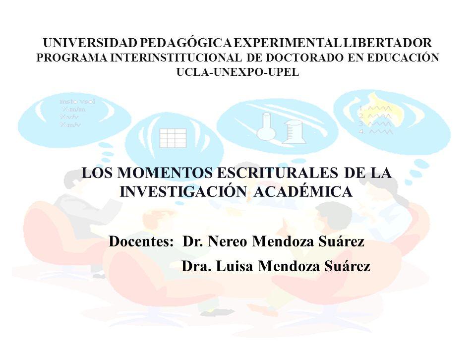 LOS MOMENTOS ESCRITURALES DE LA INVESTIGACIÓN ACADÉMICA