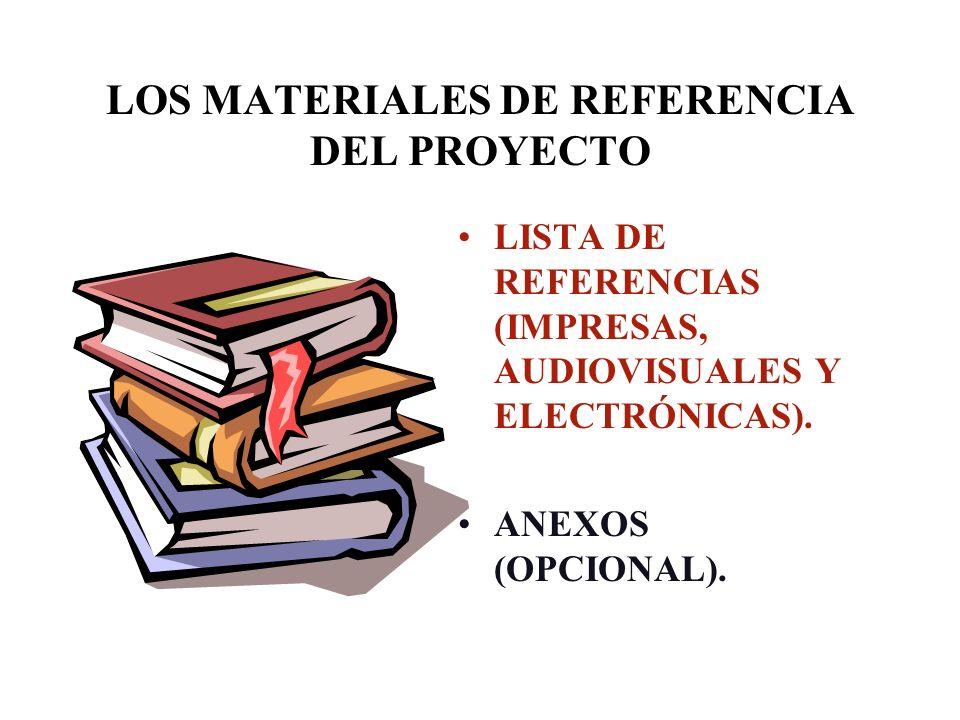 LOS MATERIALES DE REFERENCIA DEL PROYECTO