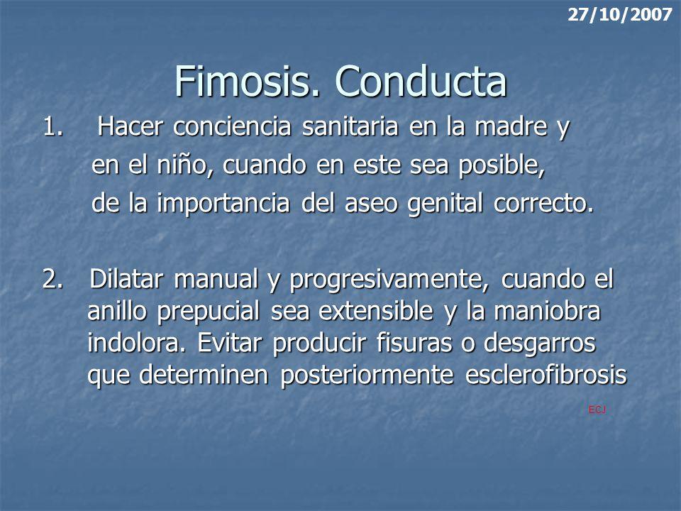 Fimosis. Conducta 1. Hacer conciencia sanitaria en la madre y