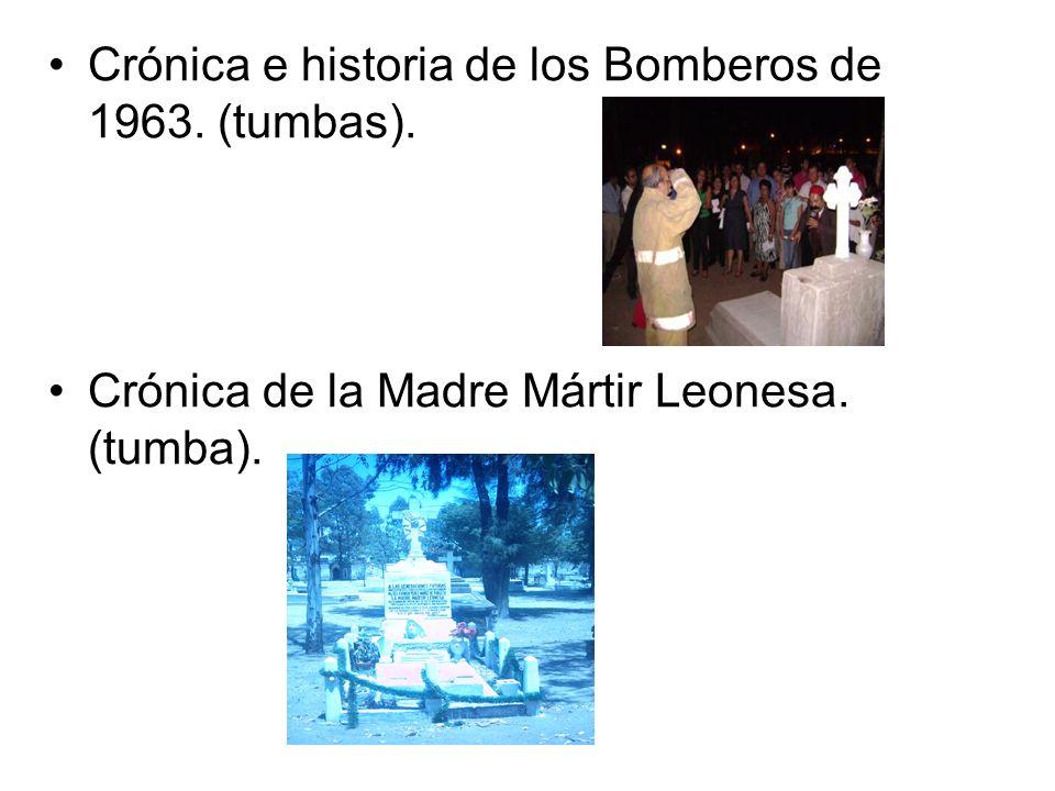 Crónica e historia de los Bomberos de 1963. (tumbas).