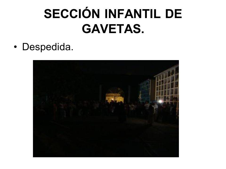 SECCIÓN INFANTIL DE GAVETAS.