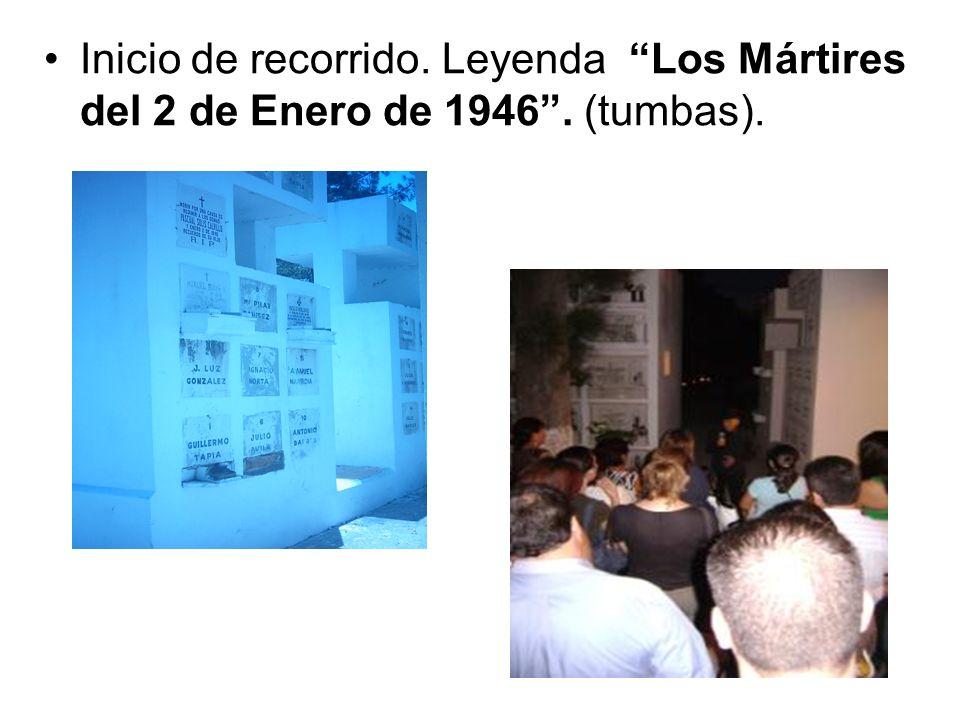 Inicio de recorrido. Leyenda Los Mártires del 2 de Enero de 1946