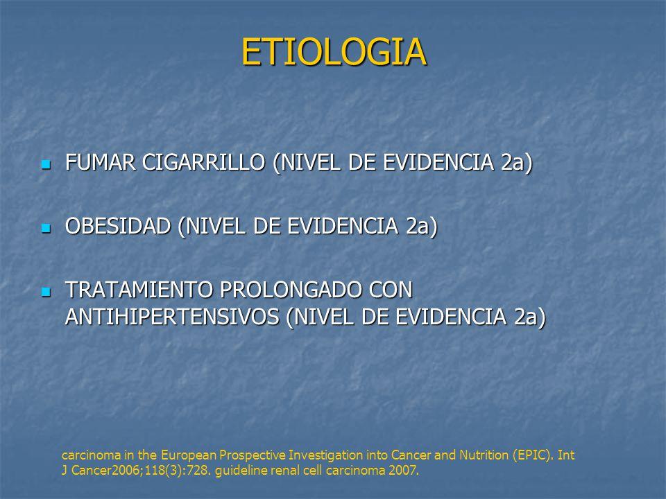 ETIOLOGIA FUMAR CIGARRILLO (NIVEL DE EVIDENCIA 2a)
