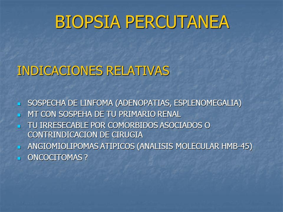 BIOPSIA PERCUTANEA INDICACIONES RELATIVAS