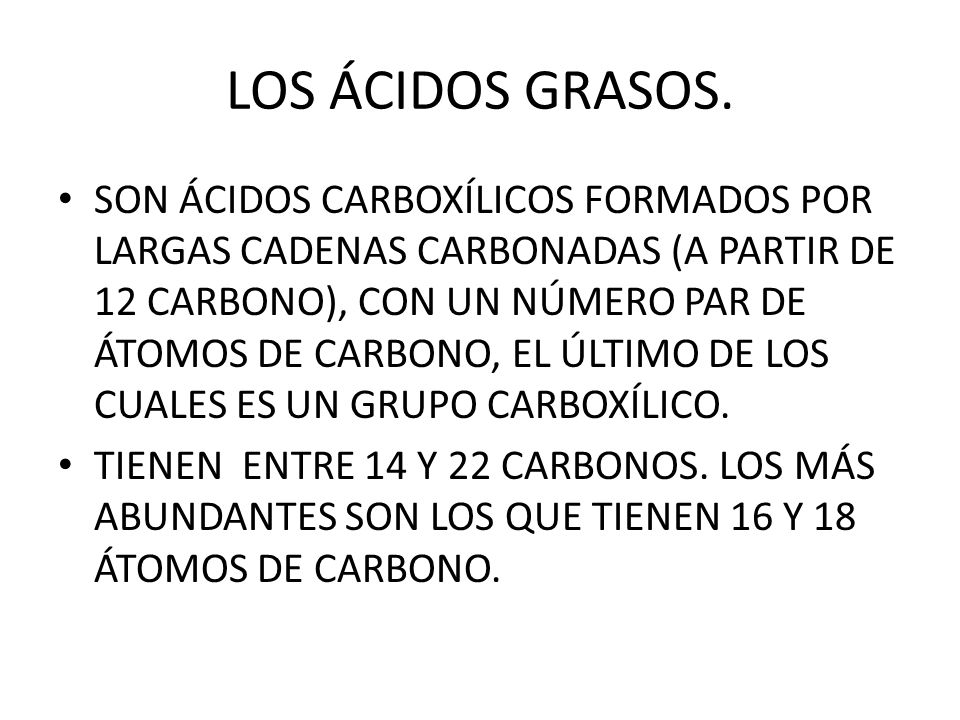 LOS ÁCIDOS GRASOS.