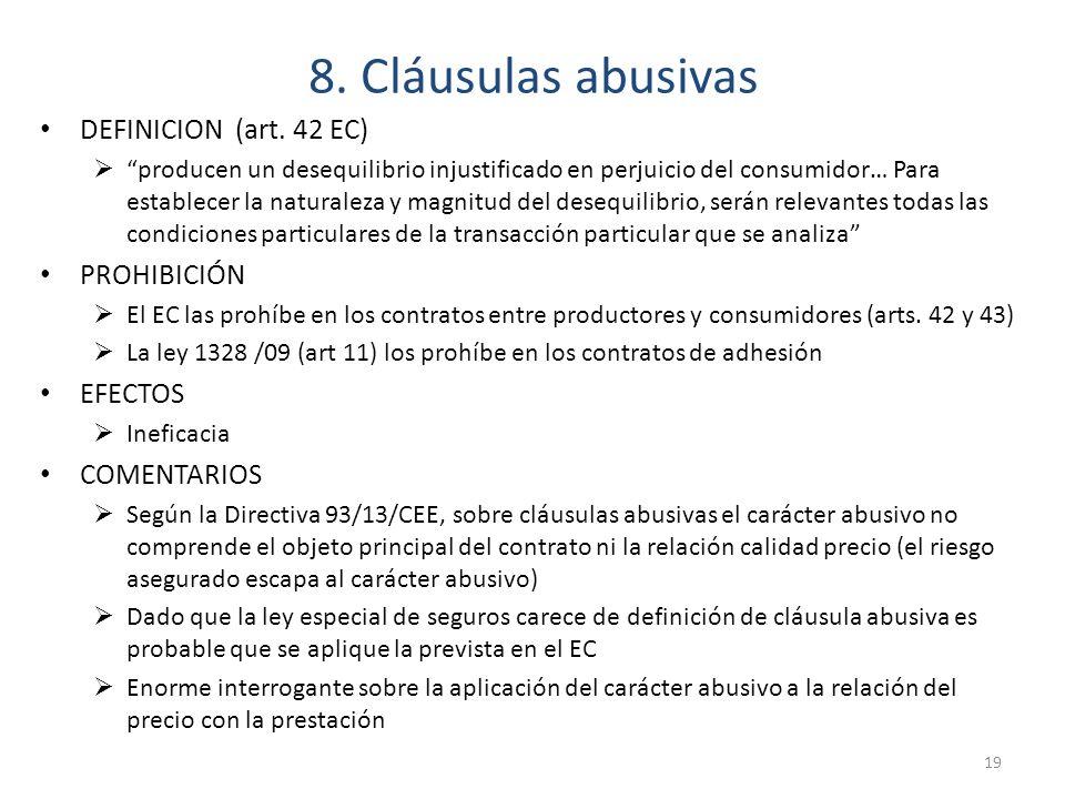 8. Cláusulas abusivas DEFINICION (art. 42 EC) PROHIBICIÓN EFECTOS