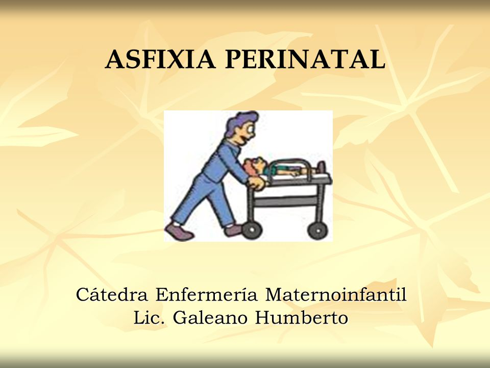 Cátedra Enfermería Maternoinfantil Lic. Galeano Humberto