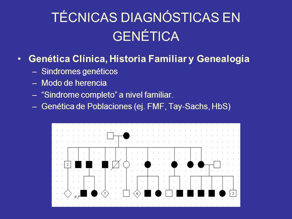 TÉCNICAS DIAGNÓSTICAS EN GENÉTICA