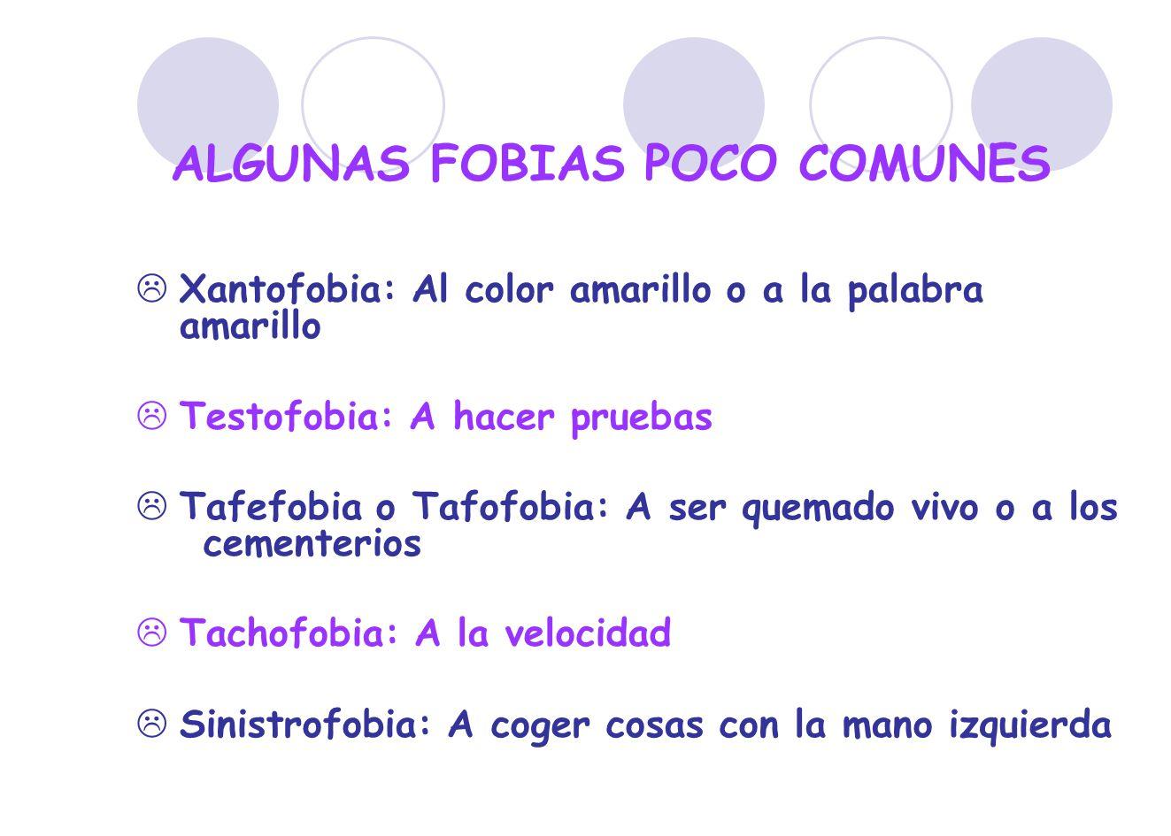 ALGUNAS FOBIAS POCO COMUNES